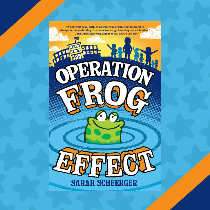 Operation Frog Effect - Interview with Author Sarah Scheerger