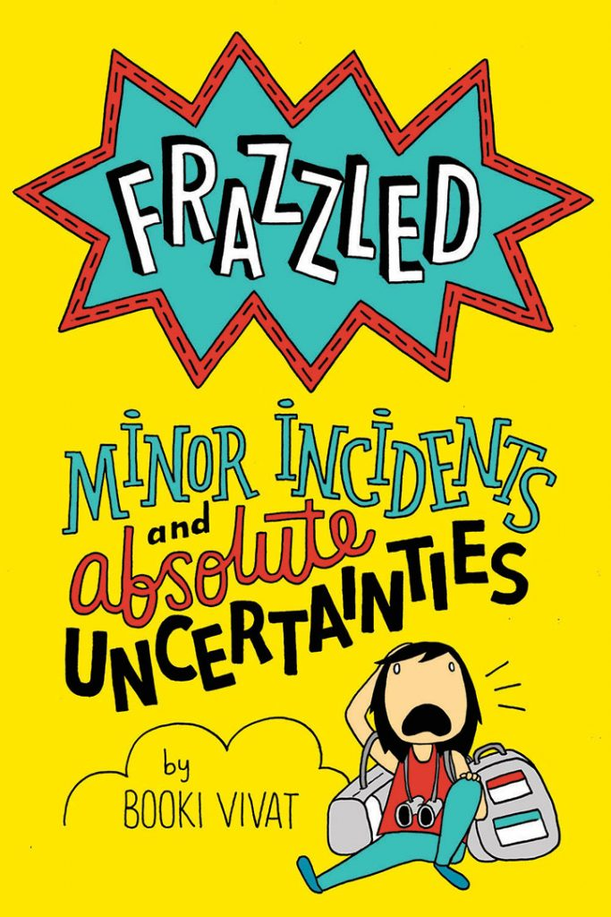 YAYBOOKS! February 2019 Roundup: Frazzled: Minor Incidents and Absolute Uncertainties