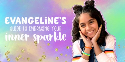 Evangeline's Guide to Embracing Your Inner Sparkle + GIVEAWAY!