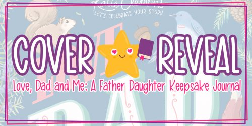 COVER REVEAL: Love, Dad and Me: A Father & Daughter Keepsake Journal