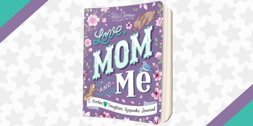 The Love, Mom and Me Journal Helps You Bond with Your Mom
