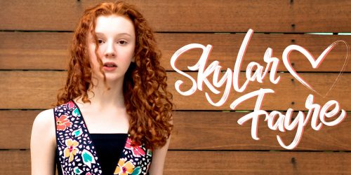 Skylar Fayre on her Dream Roles and her Favorite Things