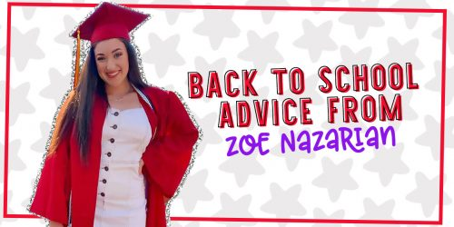 Zoe Nazarian Shares her Top 5 Back to School Tips
