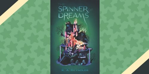 The Spinner of Dreams: 8 Rules for Dauntless Dreamers