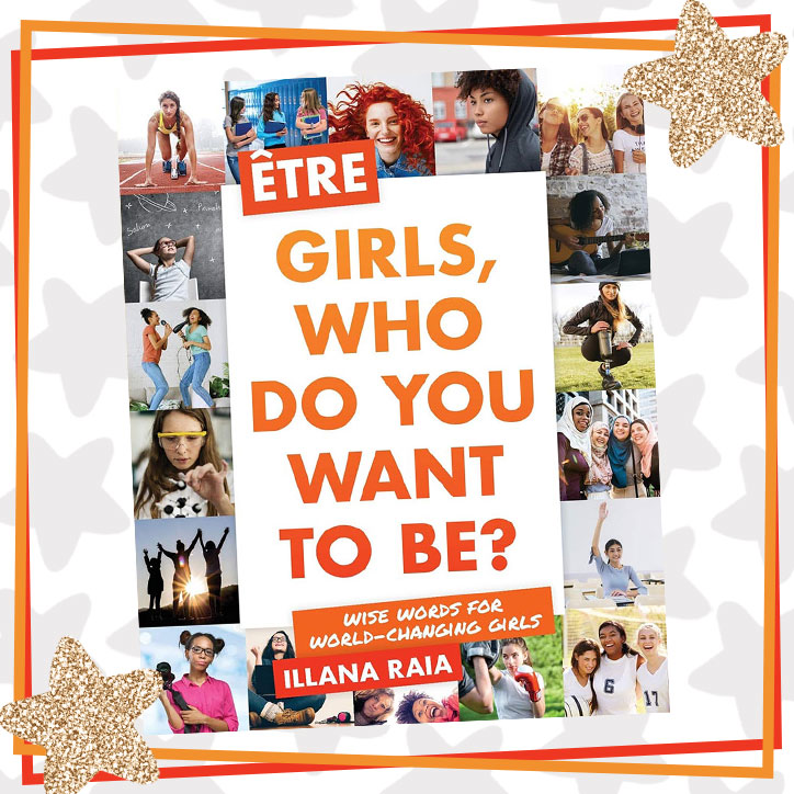 Get Inspired by Être: Girls Who Do You Want to Be? + GIVEAWAY!