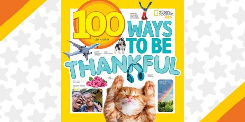 Appreciate the Little Things with 100 Ways to Be Thankful + GIVEAWAY!