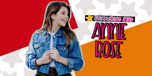 Shimmering Star Spotlight: Annie Rose