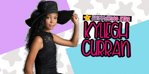 Shimmering Star Spotlight: Kyliegh Curran