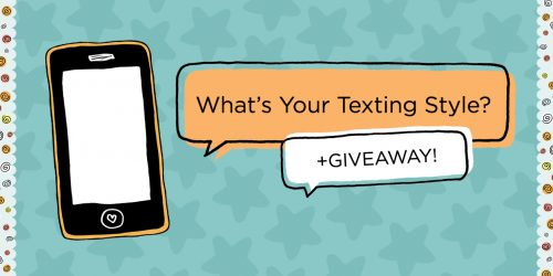 Here's What Your Texting Style Says About You + GIVEAWAY