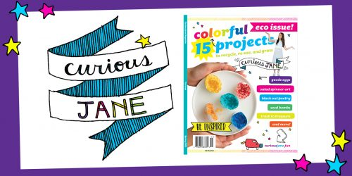 Stay Curious and Creative with Curious Jane Magazine + GIVEAWAY