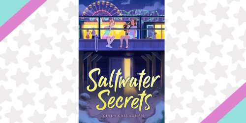 Author Cindy Callaghan Shares 5 Fun Facts About Saltwater Secrets