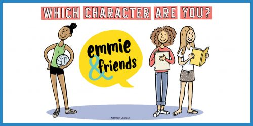 QUIZ: Which Emmie & Friends Character Are You?
