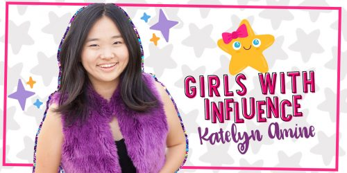GIRLS WITH INFLUENCE: Katelyn Amine