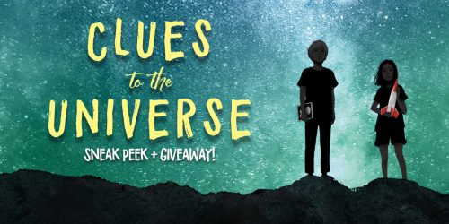 Discover the Clues to the Universe in This Sneak Peek + GIVEAWAY!