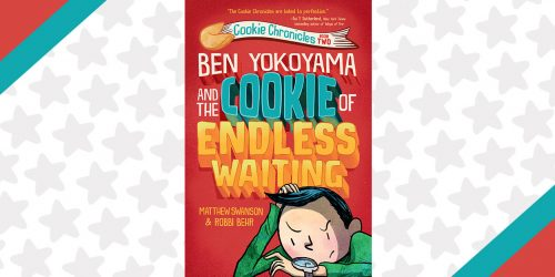10 Things That Are Totally Worth Waiting For: An EXCLUSIVE Cookie Chronicles Minicomic