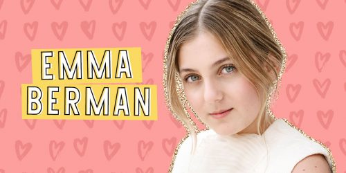 Emma Berman Dishes on Luca, Girl Power, and her Love of Broadway