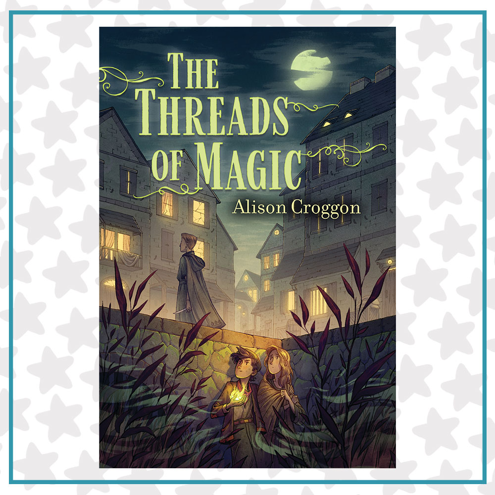 Book cover for The Threads of Magic by Alison Croggon