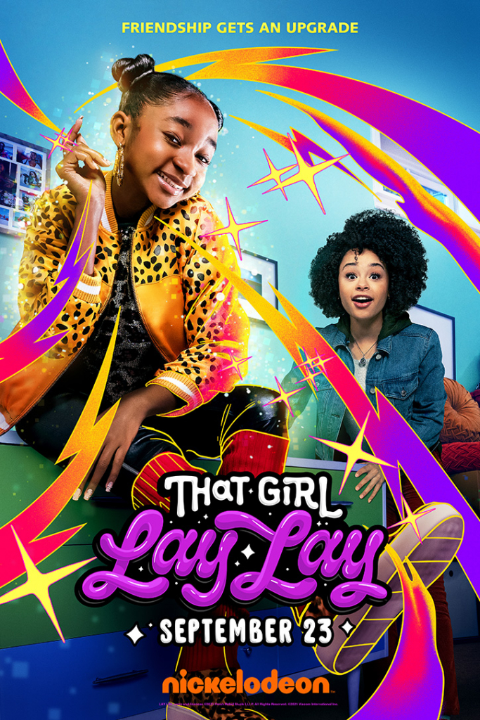 Poster for the new Nickelodeon series That Girl Lay Lay featuring Alaya High and Gabrielle Nevaeh Green