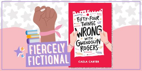 Fiercely Fictional: Fifty-four Things Wrong with Gwendolyn Rogers