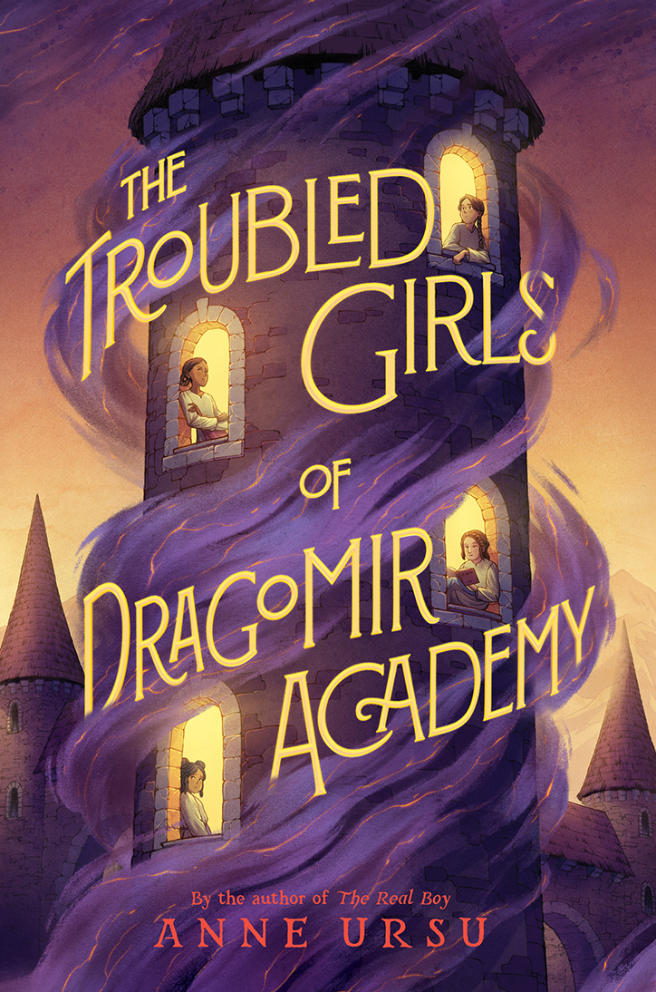 Book Cover for The Troubled Girls of Dragomir Academy by Anne Ursu